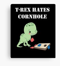 T-Rex Hates Cornhole Canvas Print