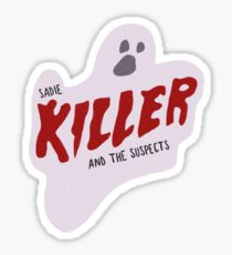 Sadie Killer et les suspects Sticker