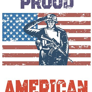 Proud To Be An American USA Flag Military Design by IKOK