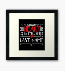 Funny Red Heart Stealing His Last Name Bride Framed Print
