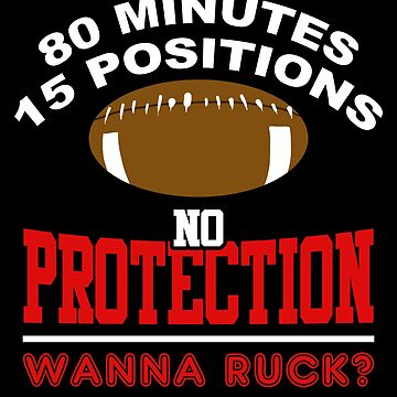 No Protection Wanna Ruck? Rugby by lo-qua-t