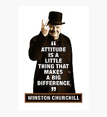 """Winston Churchill - """"Attitude Is A Little Thing That Makes A Big Difference"""" Photographic Print"""