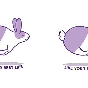 Happy Bunny Rabbit - Live your best life - Violet by zoel