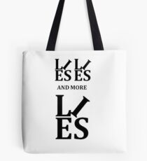 Lies Lies and More Lies Black Text Parody  Tote Bag