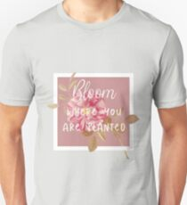 Flower border quote Unisex T-Shirt
