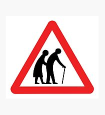 Caution Old People Crossing Sign Photographic Print