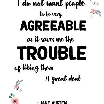 jane austen floral quote poster by claireheil014
