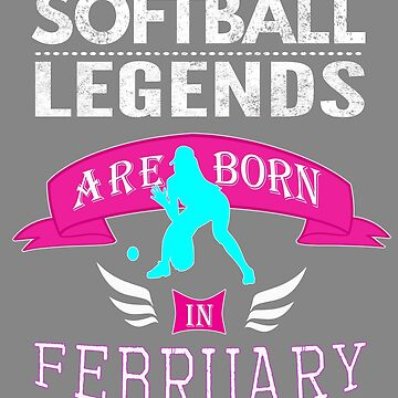 Girls Softball legends are born in February by LGamble12345