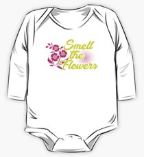 Smell The Flowers, Florist Gardener Gift One Piece - Long Sleeve