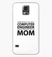 Some people call me computer engineer the most important call me mom Case/Skin for Samsung Galaxy