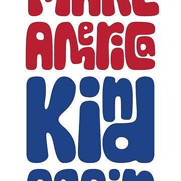 Make america kind again by nsoumer