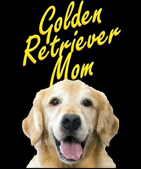 Golden Retriever Mom Gift For Dog Owners Posters By Trndsttr
