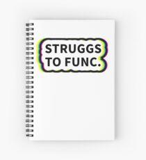 Cuaderno de espiral De Struggs a Func Queer Eye Quote