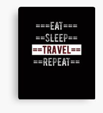 Eat Sleep Travel Repeat Gift for Traveling Canvas Print