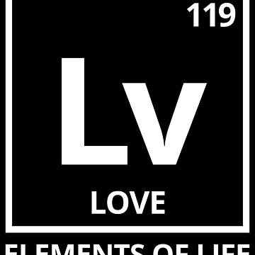 Elements of life: 119 Love by PhrasesTheThird
