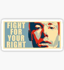 Fight for your Right - Beastie Boys  Sticker