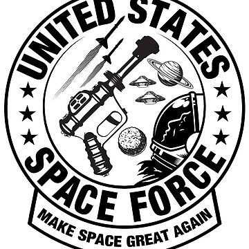 Funny Space Force Make Space Great Again T-Shirt Sticker by culturesociety