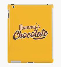 Mommy's Chocolate iPad Case/Skin