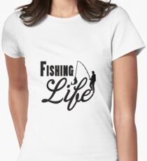Fishing Life Women's Fitted T-Shirt