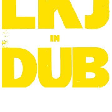 LKJ in DUB (Yellow) by BorleyB