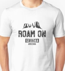 Funny Sedona Shirt - Roam On Arizona Vacation Hiking Gift Unisex T-Shirt