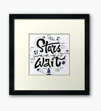 Stars can't wait Framed Print