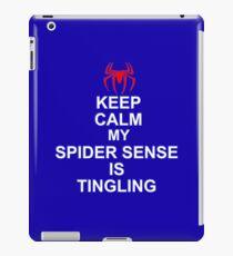Keep Calm My Spidersense Is Tingiling iPad Case/Skin