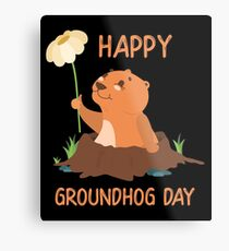 Happy Groundhog Day Metal Print