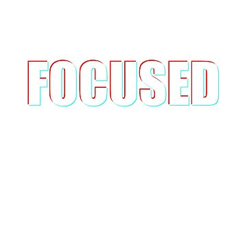 Focussed - Gym Wear by terminaltees