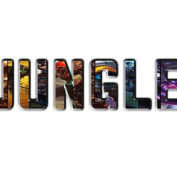 JUNGLE League Of Legends by backdoorstore