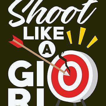 Shoot Like A Girl Shirt Bow Arrow Archery Gift Tee For Women, Archery Shirt, Archery Gift, Archery, Arrow, Arrow Shirt, Arrow Gift, Gift For Archery, Archer, Archer Shirt, Gift For Archer by artbyanave