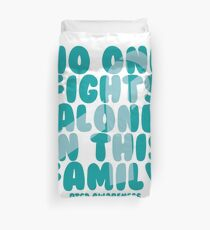 No One Fights Alone in this Family! PTSD Awareness Duvet Cover