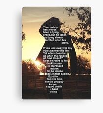 The Cowbay Has Always Been A Dieing Breed Canvas Print
