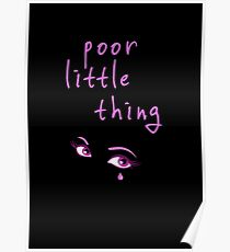 Poor little thing Poster
