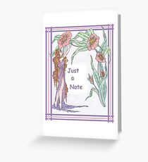 Just a Flowery Note Greeting Card