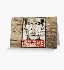 BELIEVE GIANT Greeting Card