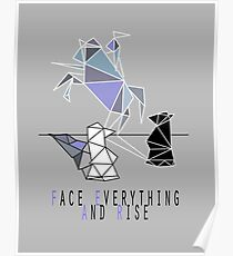FACE EVERYTHING AND RISE (fear) Poster