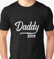 Daddy Since 2015 - Funny Dad Shirt Birthday Gift Unisex T-Shirt