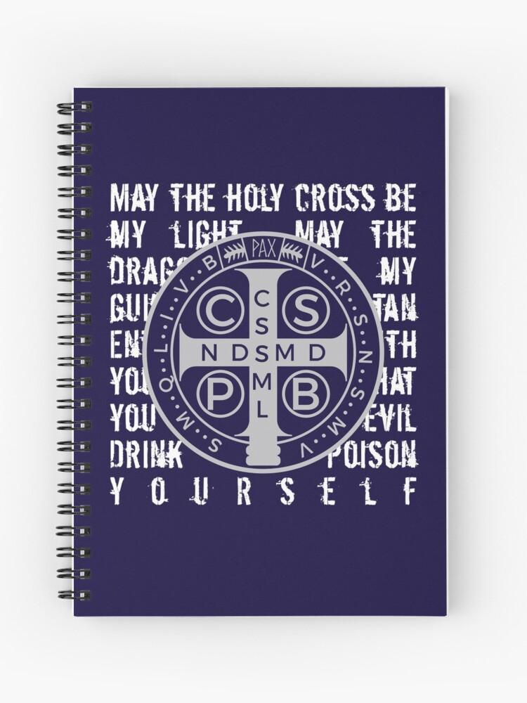 Saint Benedict Prayer Catholic Religious Gifts | Spiral Notebook