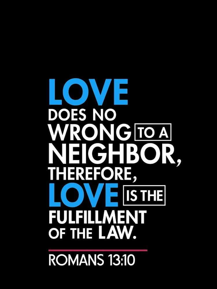 Immigrant Bibel Zitat T-Shirt, Römer 13:10 von BootsBoots