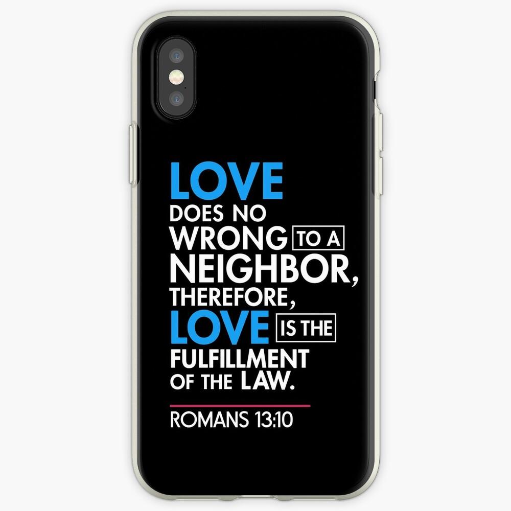 Immigrant Bibel Zitat T-Shirt, Römer 13:10 iPhone-Hülle & Cover