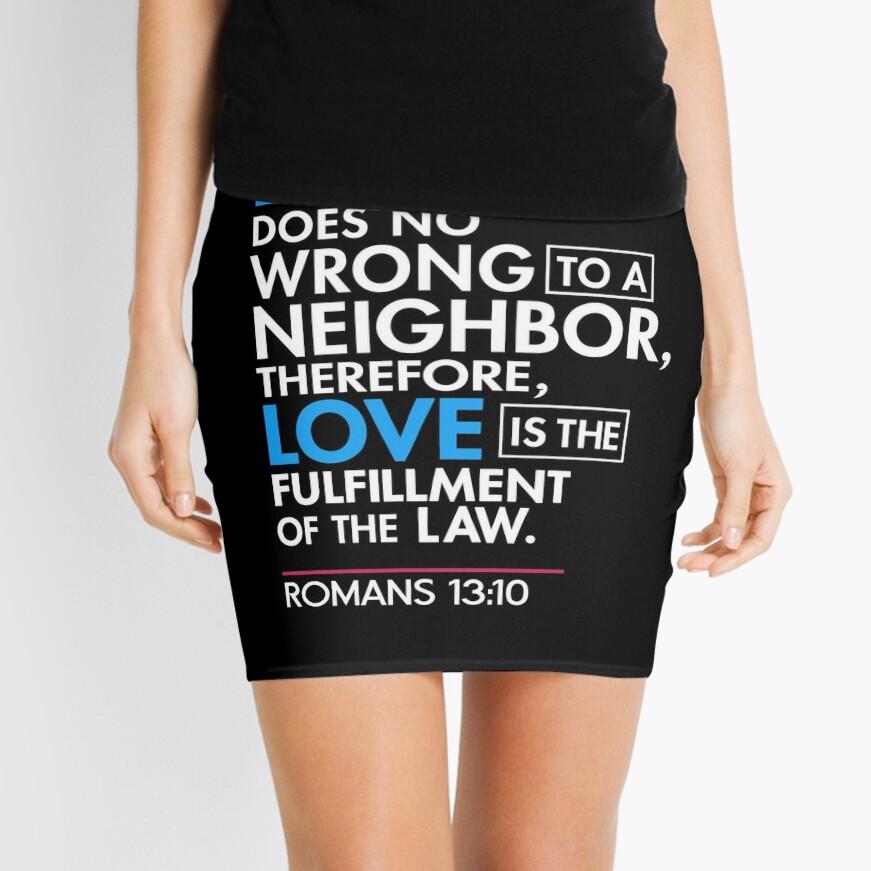 Immigrant Bibel Zitat T-Shirt, Römer 13:10 Minirock