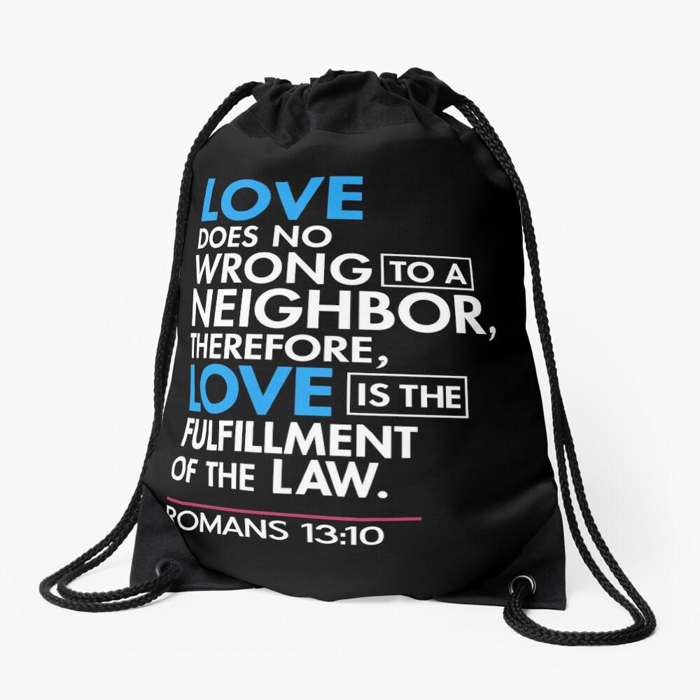 Immigrant Bibel Zitat T-Shirt, Römer 13:10 Turnbeutel