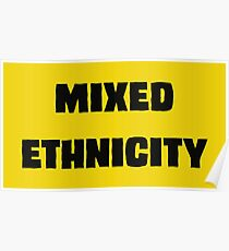 Mixed Ethnicity Poster