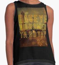 Have you no homes? Contrast Tank