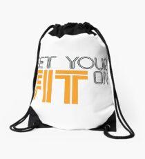 Get Your FIT On Drawstring Bag