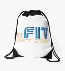 My FIT Doesn't Stink! Drawstring Bag