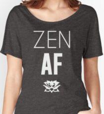 Zen AF Women's Relaxed Fit T-Shirt