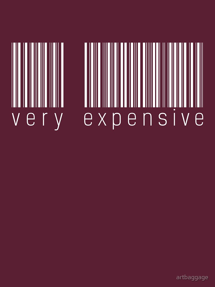 Barcode is Very Expensive, Money T-shirt by artbaggage