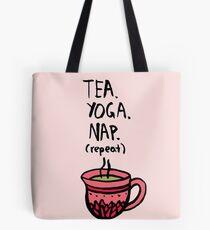 Tea. Yoga. Nap. (repeat) Tote Bag